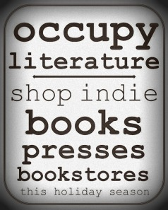 Occupy Literature. Buy indie books this holiday season